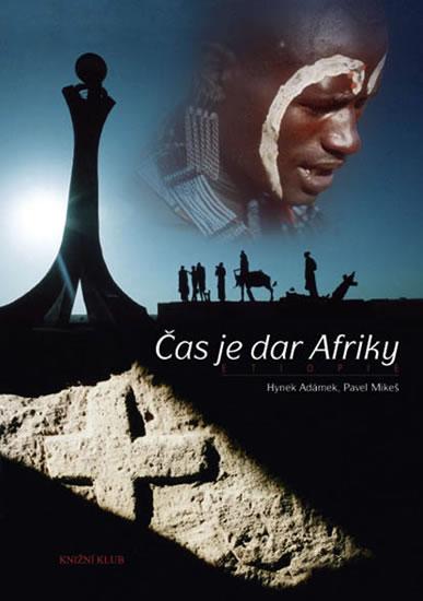 Čas je dar Afriky - Etiopie