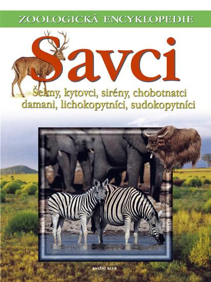 Zoologická encyklopedie - Savci/3