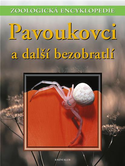 Zoologická encyklopedie - Pavoukovci a další bezobratlí