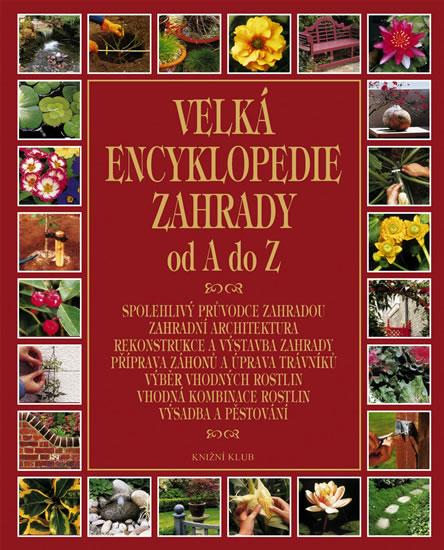 Velká encyklopedie zahrady od A do Z
