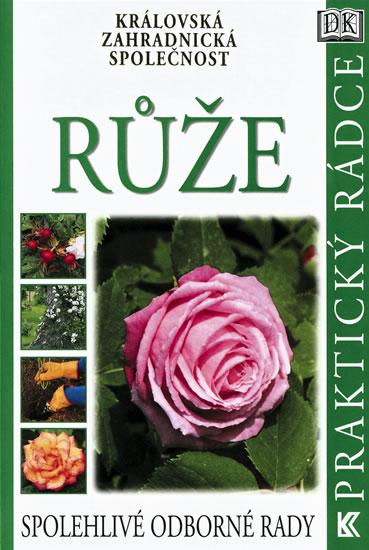 Knizniklub.cz: Královská zahradnická společnost - Růže