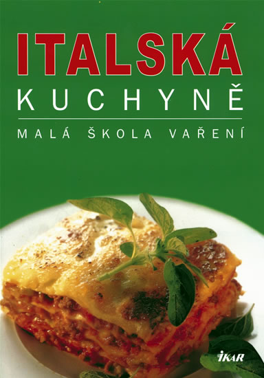 Italská kuchyně - malá škola vaření