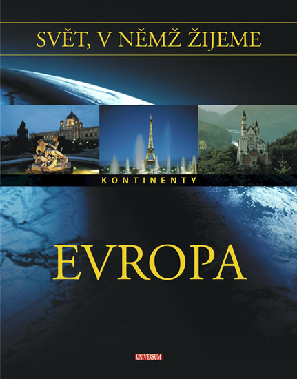 Svět, v němž žijeme 1. díl - Evropa