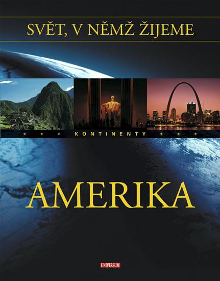 Svět, v němž žijeme 2. díl - Amerika