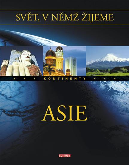 Svět, v němž žijeme 3. díl - Asie