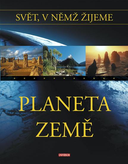 Svět, v němž žijeme - Planeta Země - 6.díl