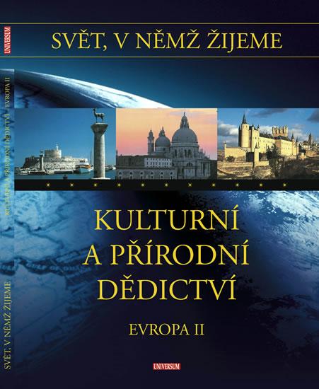 Svět, v němž žijeme - 12. díl - Kulturní dědictví - Evropa II