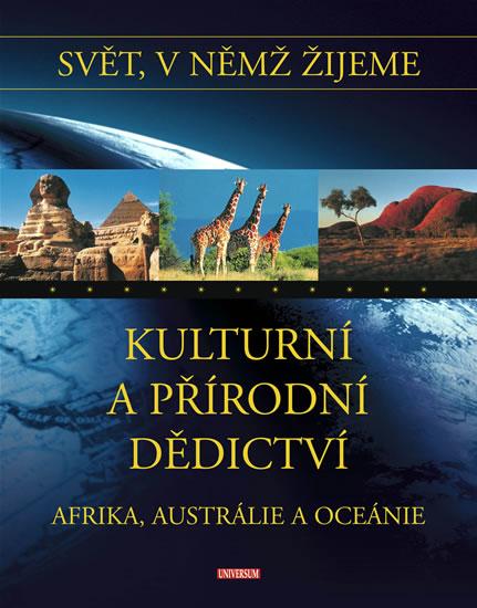 Svět, v němž žijeme - 15. díl - Kulturní dědictví - Afrika, Austrálie a Oceánie