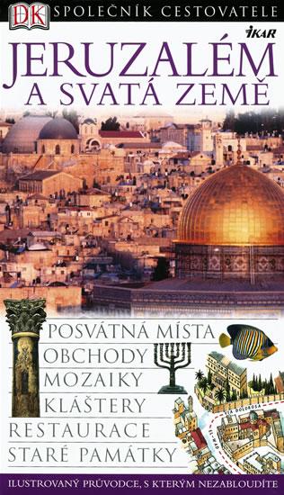 Jeruzalém a Svatá země - Společník cestovatele - 2. vydání