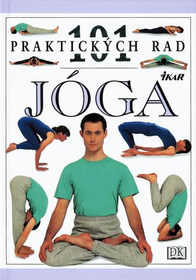 Jóga - 101 praktických rad