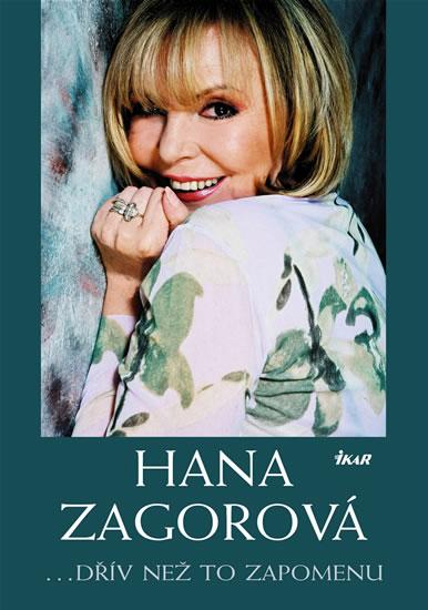 Hana Zagorová... dřív než to zapomenu
