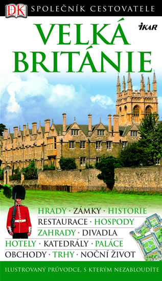 Velká Británie - Společník cestovatele - 3. rozšířené vydání