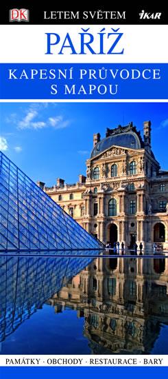 Paříž - Kapesní průvodce s mapou
