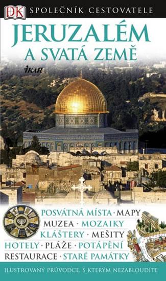 Jeruzalém a Svatá země - Společník cestovatele - 3. rozšířené vydání