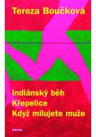 Detail titulu Indiánský běh, Křepelice, Když milujete muže