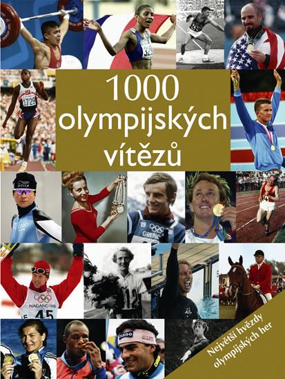 1000 olympijských vítězů - Největší hvězdy olympijských her