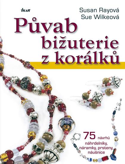 Půvab bižuterie z korálků - 75 návrhů, náhrdelníky, náramky, prsteny, náušnice