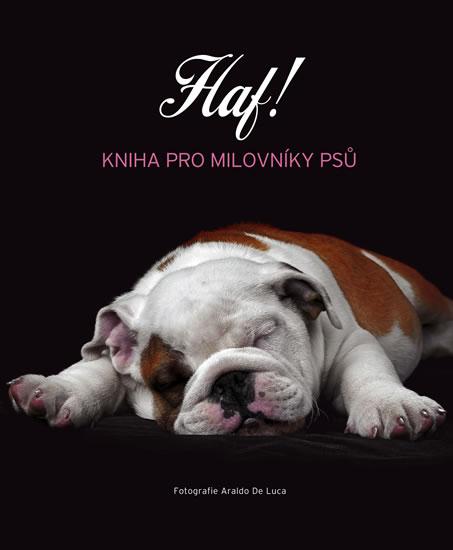 Haf! - Kniha pro milovníky psů