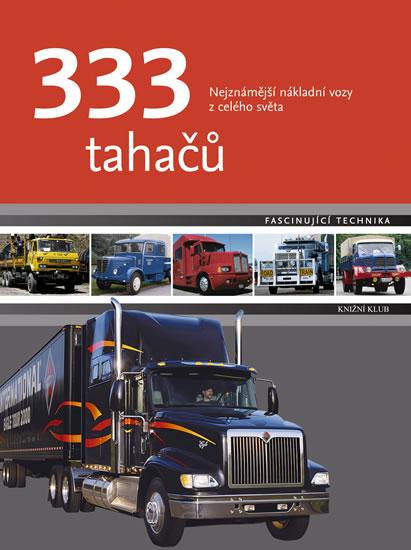333 tahačů - Nejznámější nákladní vozy z celého světa