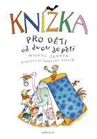 Detail titulu Knížka pro děti od dvou do pěti