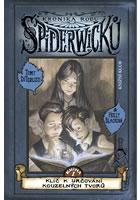Detail titulu Kronika rodu Spiderwicků I/1: Klíč k určování kouzelných tvorů