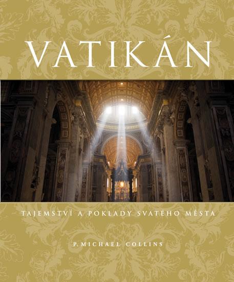 Vatikán - Tajemství a poklady Svatého města
