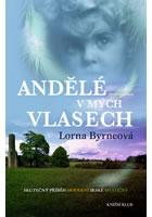Detail titulu Andělé v mých vlasech - Vzpomínky - Skutečný příběh moderní irské mystičky