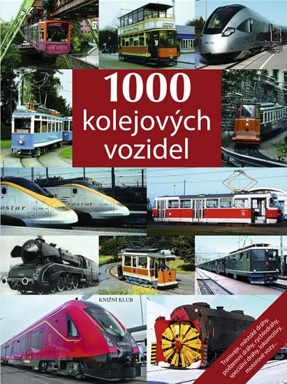 1000 kolejových vozidel