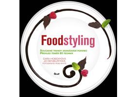 Detail titulu Foodstyling - Současné trendy aranžování pokrmů