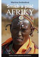 Detail titulu Smích a pláč Afriky. Cestou kolem jednoho kontinentu