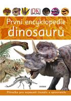 Detail titulu První encyklopedie dinosaurů - Příručka pro nejmenší čtenáře a spisovatele
