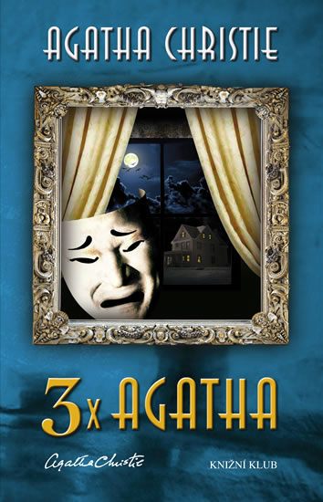 3x Agatha - Dům na úskalí, Smysluplná vražda, Zkouška neviny - Christie Agatha