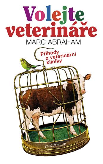 Volejte veterináře - Příhody z veterinární kliniky