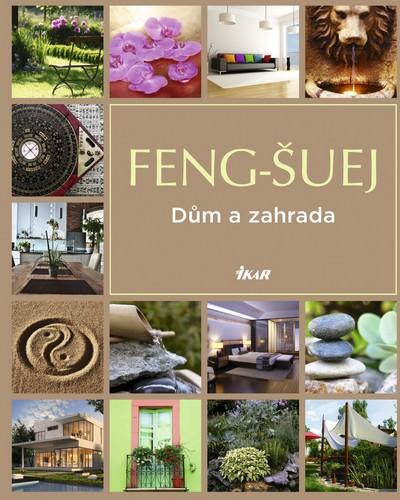 Feng-šuej: Dům a zahrada