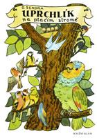 Detail titulu Uprchlík na ptačím stromě