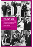 Detail titulu Po boku - Třiatřicet manželek našich premiérů (1918–2012)