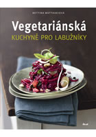 Detail titulu Vegetariánská kuchyně pro labužníky