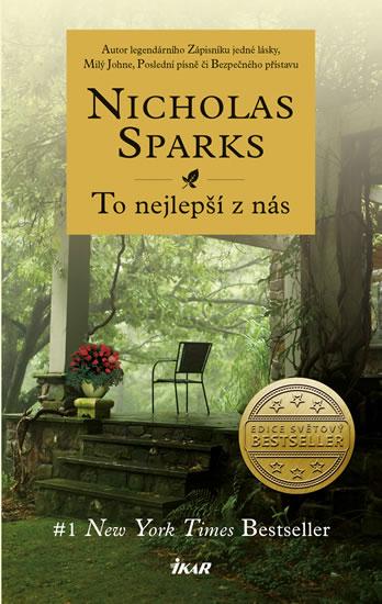 Sparks Nicholas - To nejlepší z nás