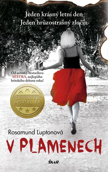 Luptonová Rosamund - V plamenech