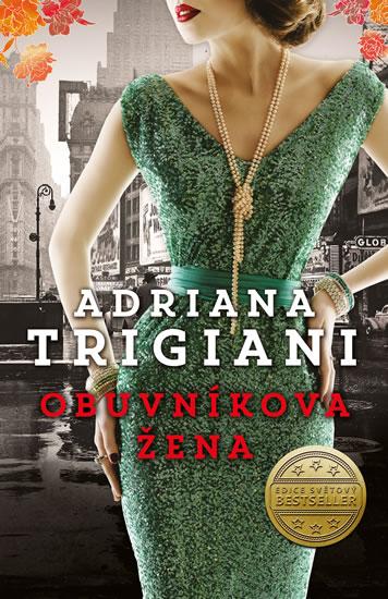 Trigiani Adriana - Obuvníkova žena
