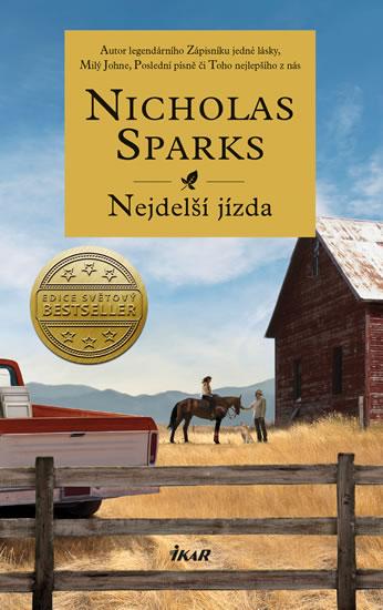 Nicholas Sparks - Nejdelší jízda