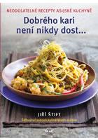 Detail titulu Dobrého kari není nikdy dost... - Neodolatelné recepty asijské kuchyně