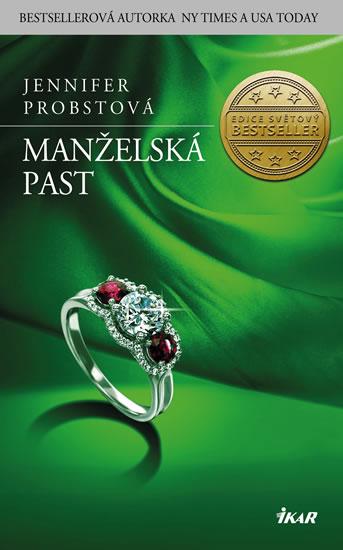 Jennifer Probstová - Manželská past