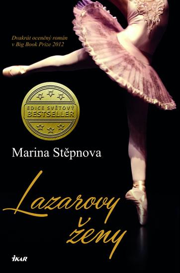 Marina Stěpnova - Lazarovy ženy