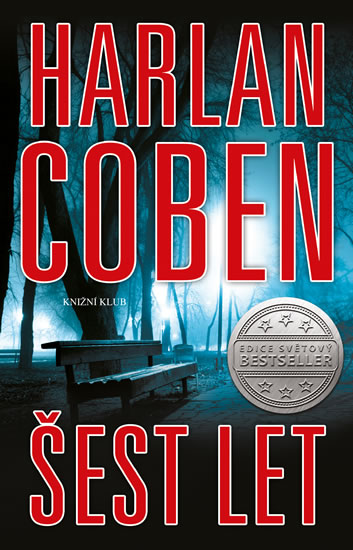 Harlan Coben - Šest let