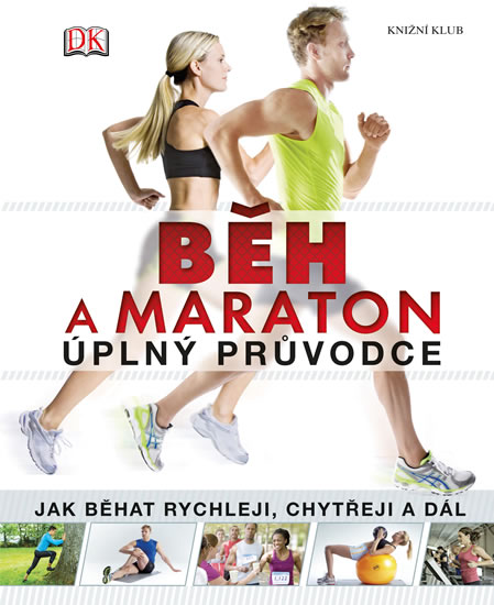 Běh a maraton – úplný průvodce - neuveden