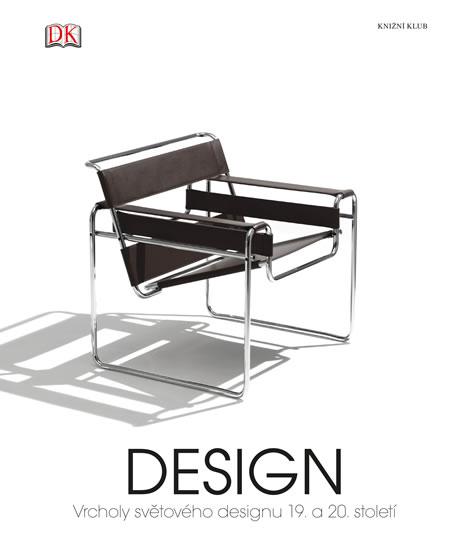 Design - Vrcholy světového designu 19. a 20. století