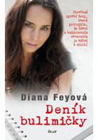 Detail titulu Deník bulimičky - Otevřená zpověď ženy, která pochopila, že život s každodenním zvracením je vážně k zblití