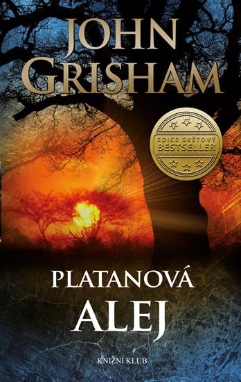 Grisham John - Platanová alej