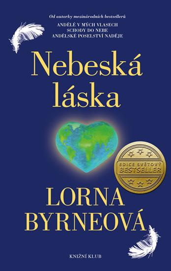 Lorna Byrneová - Nebeská láska